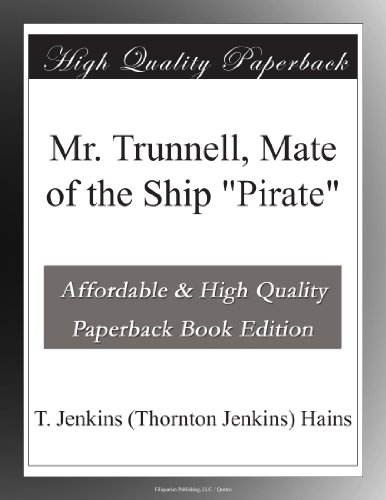 Mr. Trunnell, Mate of ...