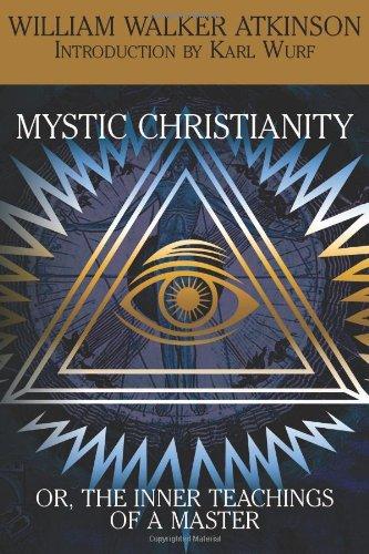 Mystic Christianity; O...
