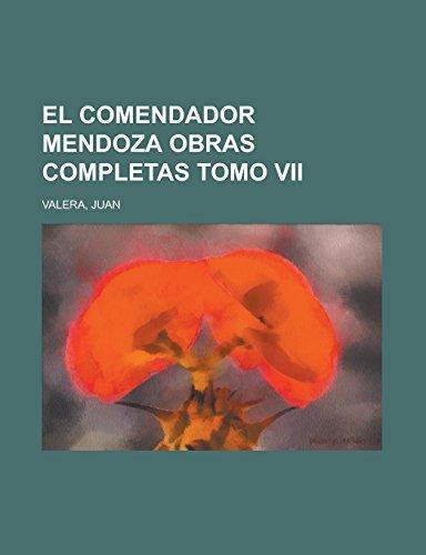 El Comendador Mendoza...