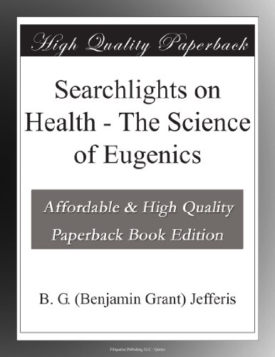 Searchlights on Health: The Science of Eugenics