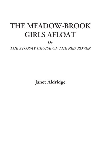 The Meadow-Brook Girls Afloat; Or, the Stormy Cruise of the Red Rover