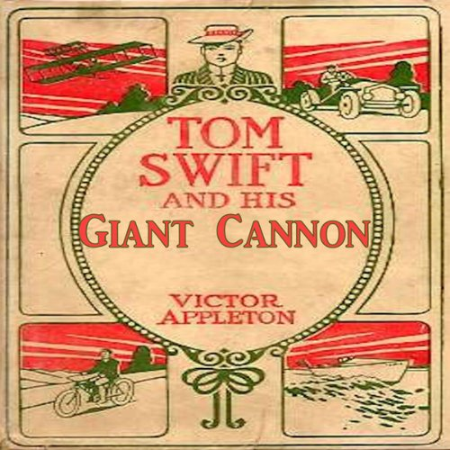 Tom Swift and His Gian...