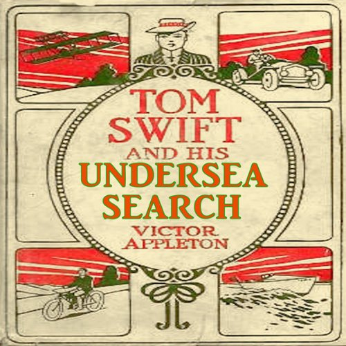 Tom Swift and His Unde...