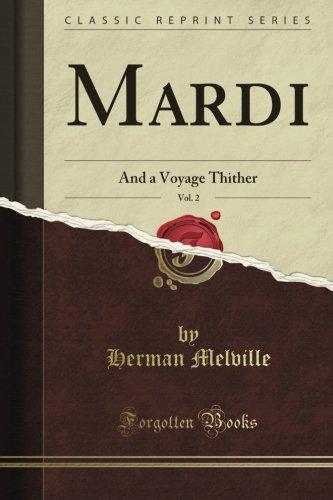 Mardi: and A Voyage Th...