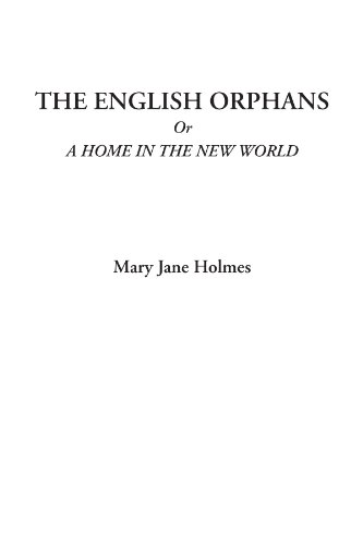 The English Orphans; O...