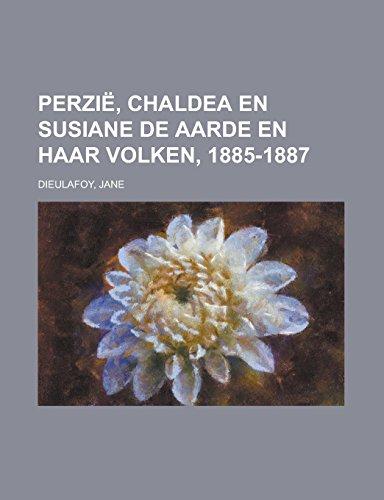 Perzië, Chaldea en Susiane De Aarde en haar Volken, 1885-1887