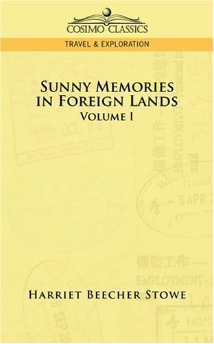 Sunny Memories Of Foreign Lands, Volume 1
