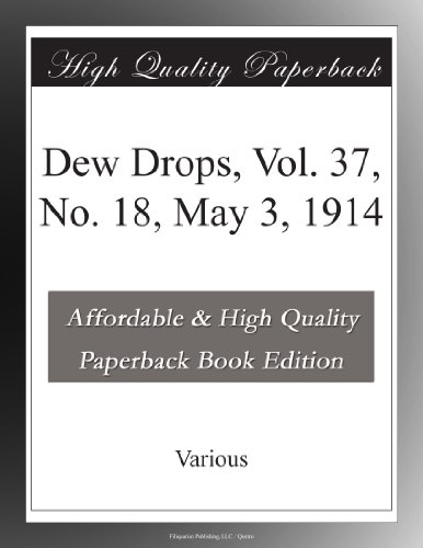 Dew Drops, Vol. 37, No...