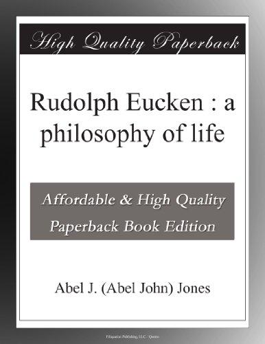 Rudolph Eucken : a phi...