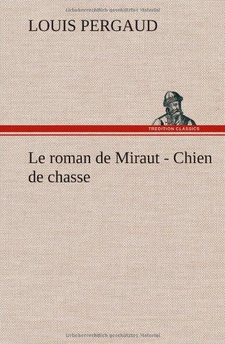 Le roman de Miraut - C...