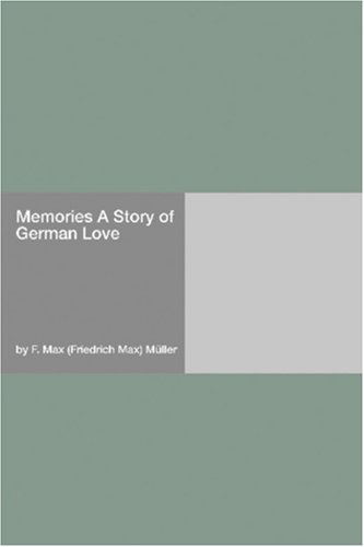 Memories: A Story of G...