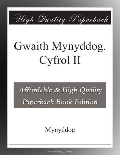 Gwaith Mynyddog.  Cyfr...