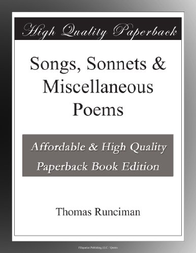 Songs, Sonnets & Misce...