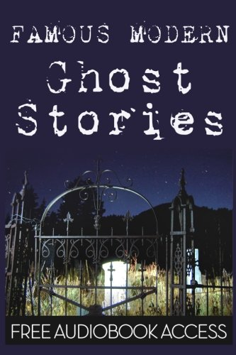 Famous Modern Ghost Stories
