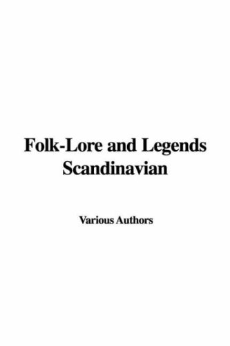 Folk-Lore and Legends;...