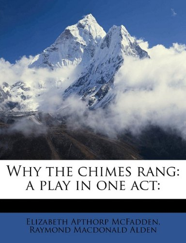 Why the Chimes Rang: A...