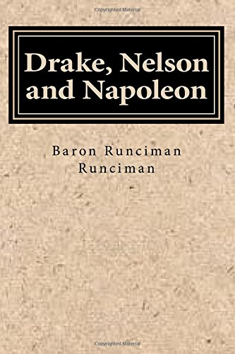 Drake, Nelson and Napoleon