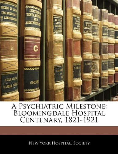 A Psychiatric Mileston...