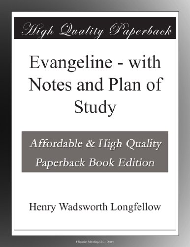 Evangeline with Notes ...