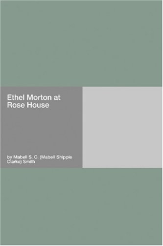 Ethel Morton at Rose H...