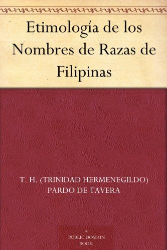 Etimología de los Nombres de Razas de Filipinas