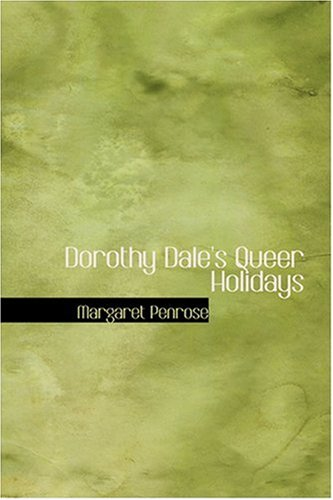 Dorothy Dale's Queer H...