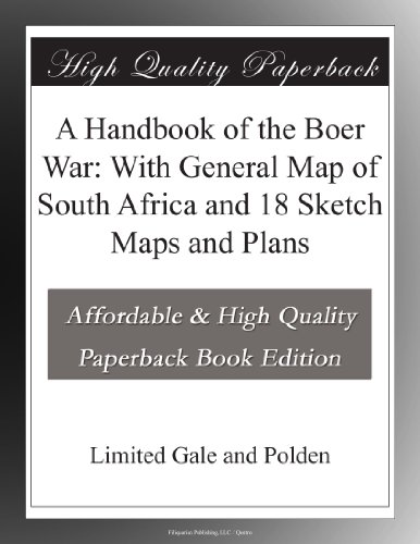 A Handbook of the Boer War