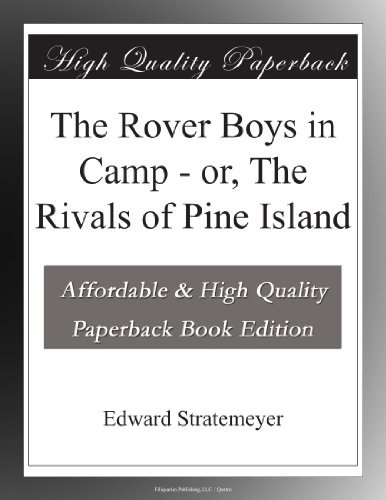 The Rover Boys in Camp...
