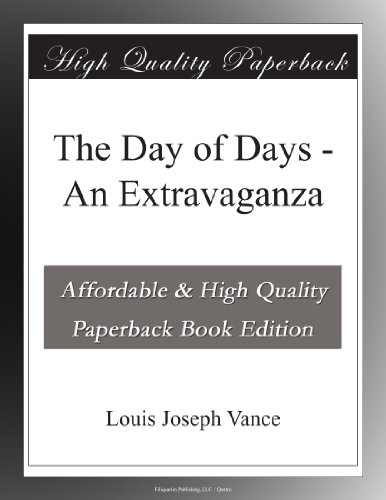 The Day of Days: An Ex...