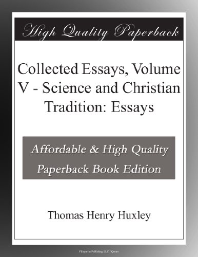 Collected Essays, Volume V Science and Christian Tradition: Essays