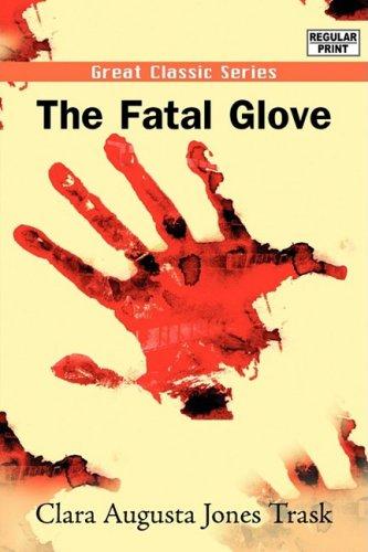 The Fatal Glove