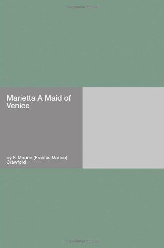 Marietta: A Maid of Ve...