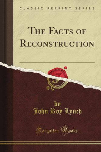 The Facts of Reconstruction