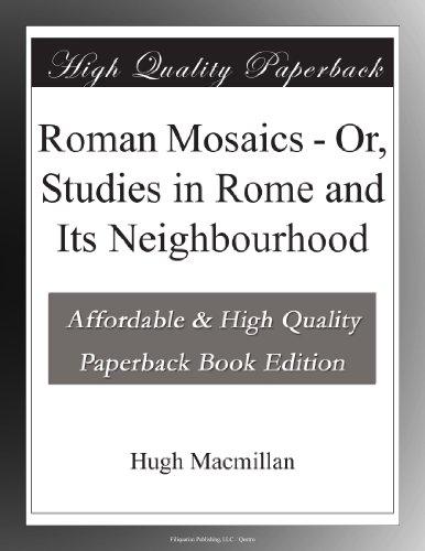 Roman Mosaics Or, Stud...
