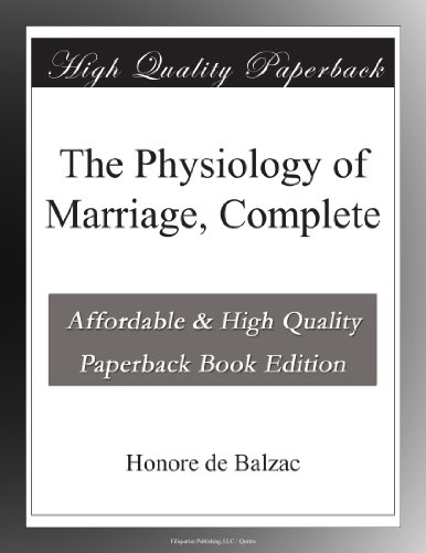 The Physiology of Marriage, Complete
