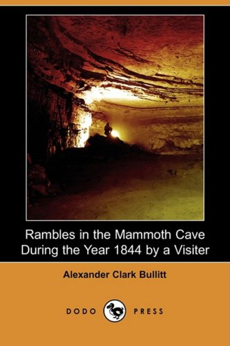 Rambles in the Mammoth...