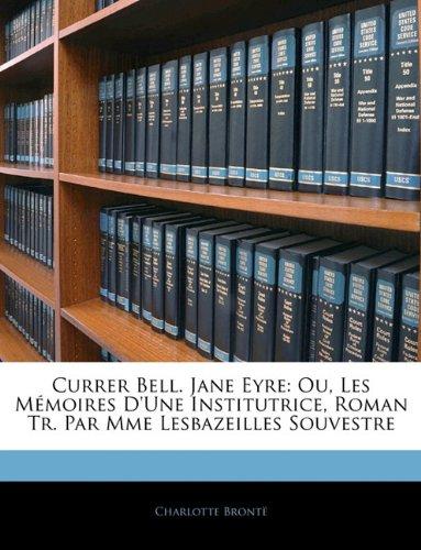 Jane Eyre; ou Les mémoires d'une institutrice