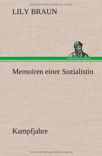 Memoiren einer Sozialistin Kampfjahre