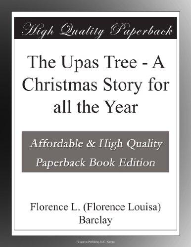 The Upas Tree A Christ...