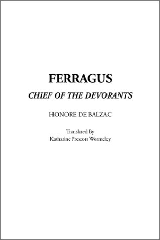 Ferragus, Chief of the...