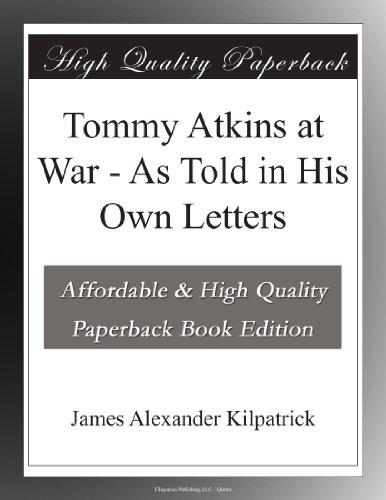 Tommy Atkins at War: A...