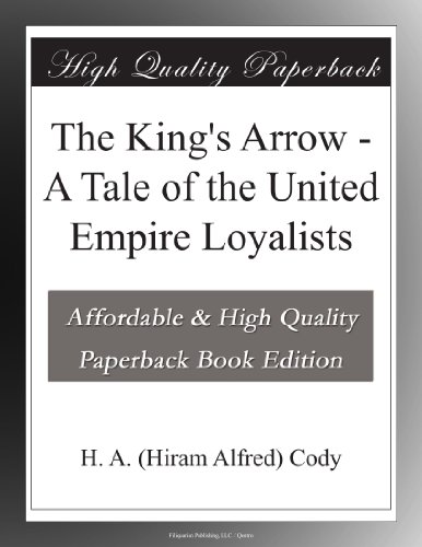 The King's Arrow: A Ta...