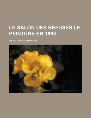 Le Salon des Refusés: ...