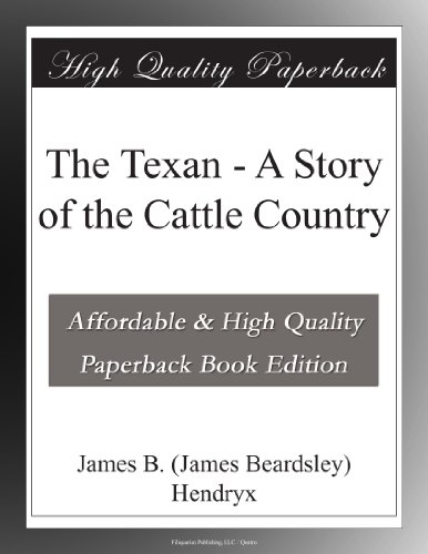 The Texan A Story of t...