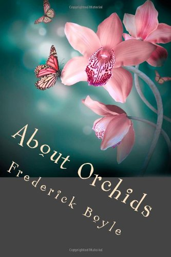 About Orchids: A Chat