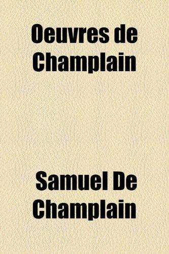 Oeuvres de Champlain