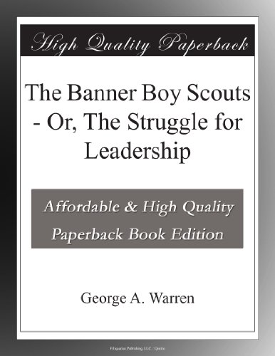 The Banner Boy Scouts ...
