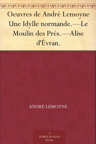 Oeuvres de André Lemoy...