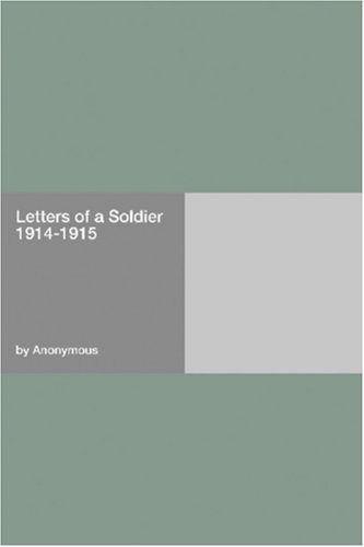 Letters of a Soldier, ...