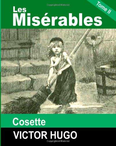 Les misérables Tome II Cosette